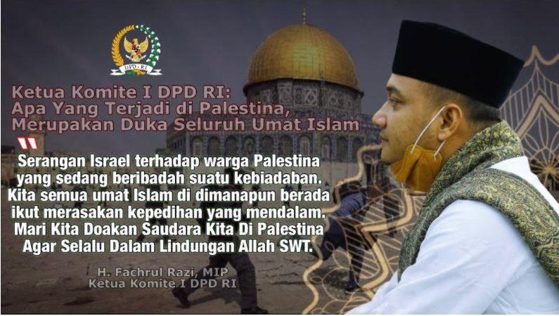 Ketua Komite I DPD RI Fachrul Razi Kutuk Keras Kebiadaban Israel, Desak Indonesia Galang Kekuatan Internasional